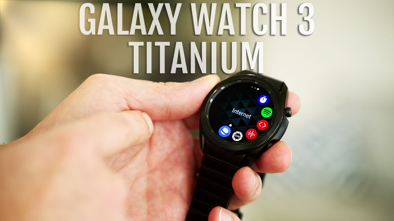 Samsung Galaxy Watch 3 Titanium Review 1 Month Later Youtube