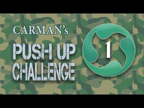 Carman's Push Up Challenge Episode 1