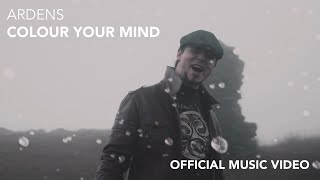Ardens - Colour your mind (Official Music Video - 4K)