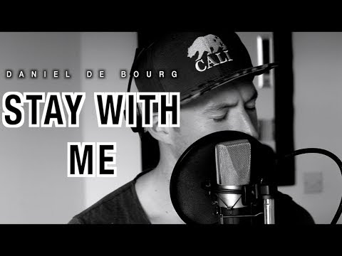 💔 Sam Smith -  STAY WITH ME (Daniel de Bourg rendition) 💔