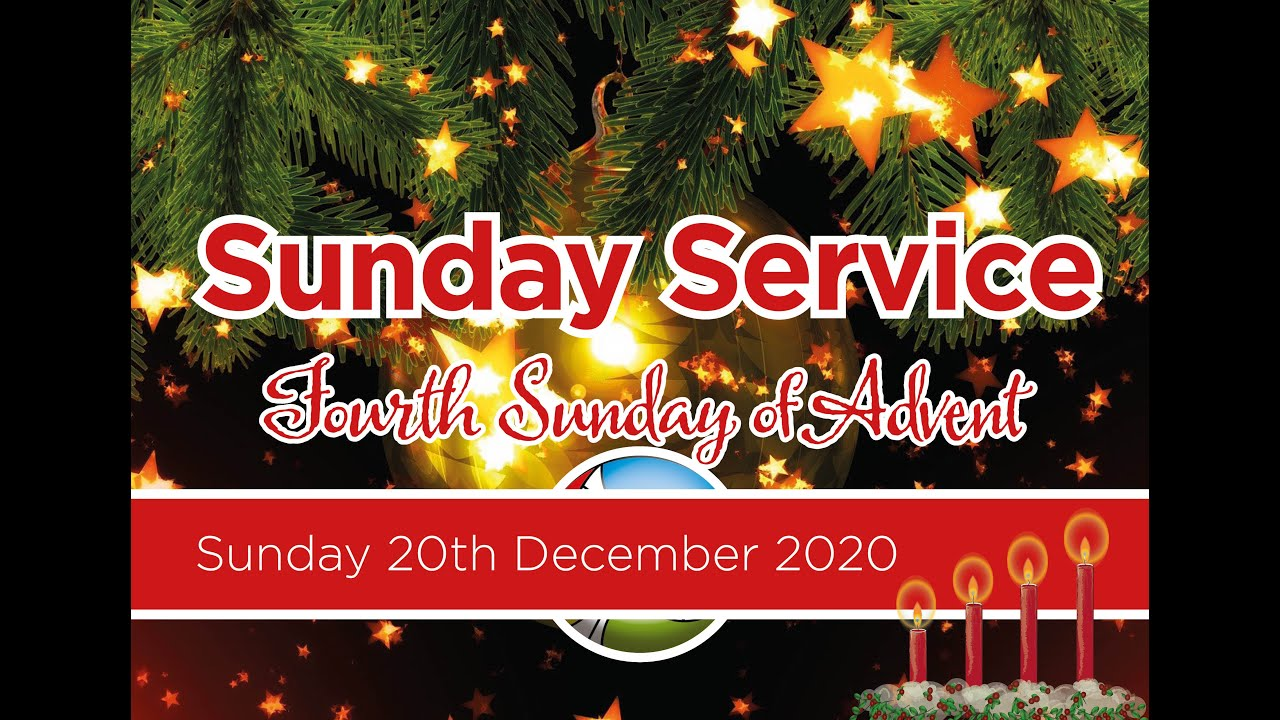 Sunday 20th December - 4th Sunday of Advent
