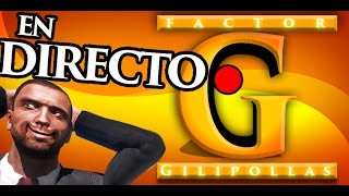 EN DIRECTO - POP LIFE - FACTOR GILIPOLLAS XD - NexxuzHD