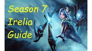 Season 7 Irelia Guide
