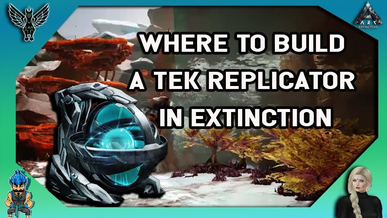ARK EXTINCTION: Where To Build A Replicator In Extinction