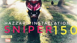 How to Install Hazzard Switch | Sniper 150 |