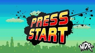 Repeat youtube video MDK - Press Start [Free Download]