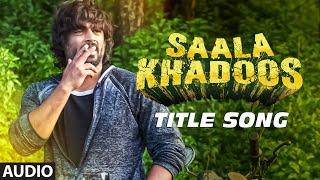 SAALA KHADOOS Title Song (Full Audio) | R. Madhavan, Ritika Singh | T-Series
