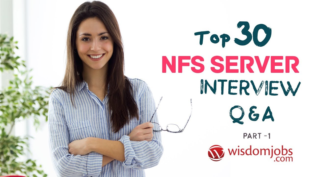 TOP 250+ NFS Server Interview Questions and Answers 02