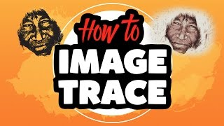 How to Image Trace in Adobe Illustrator CC