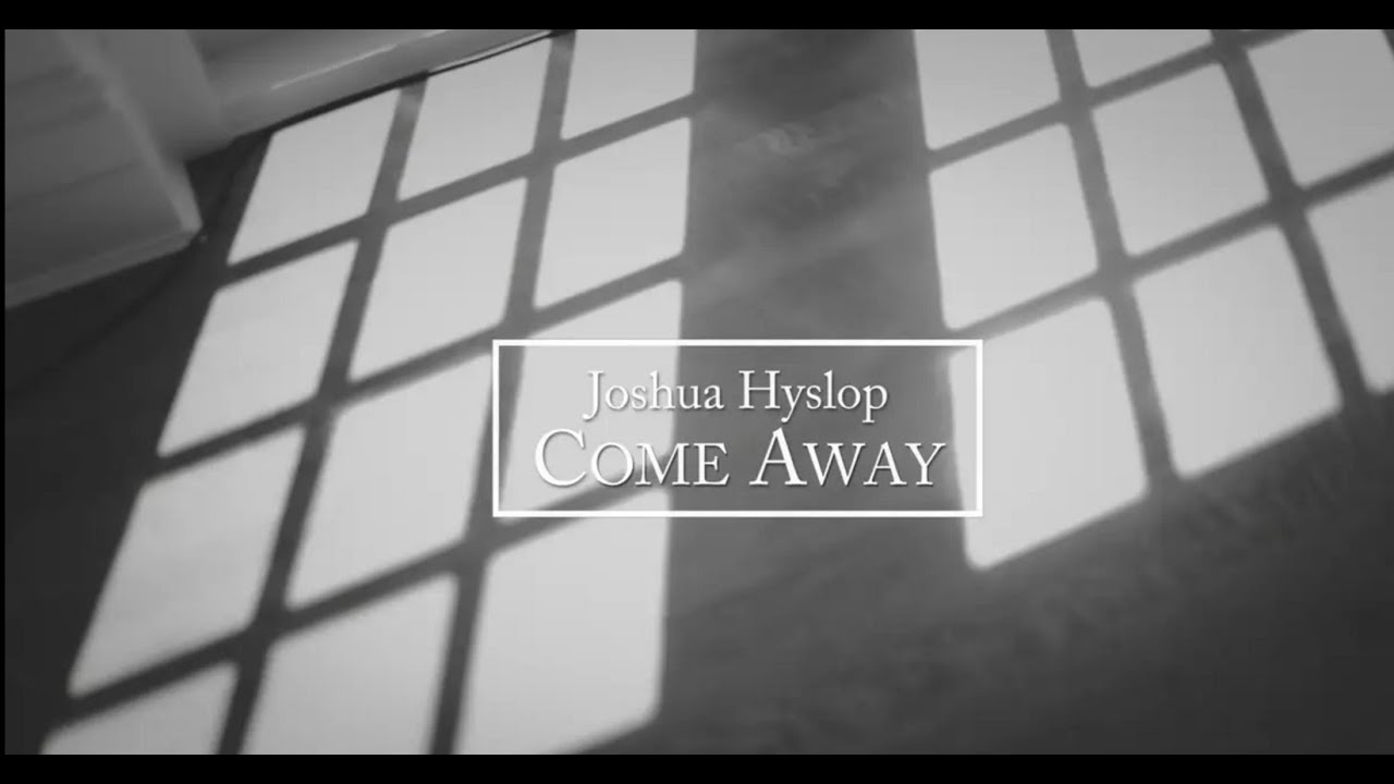 joshua-hyslop-come-away-live-lyrics-in-deepest-blue-nettwerkmusic