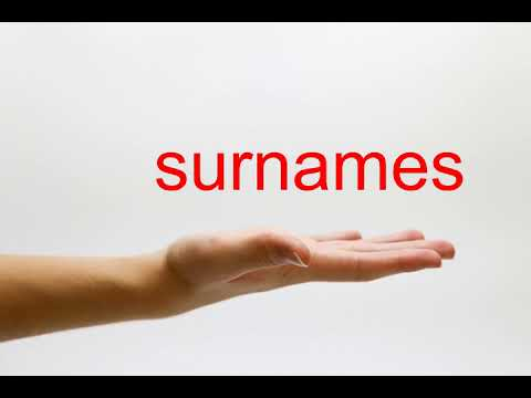 How to Pronounce surnames - American English