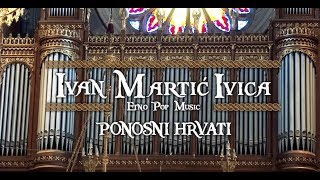 IVAN MARTIĆ IVICA - PONOSNI HRVATI
