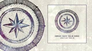 "Jonathan Thulin - ""Compass David Thulin Remix"""