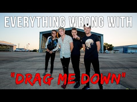 """Everything Wrong With One Direction - """"Drag Me Down"""""""