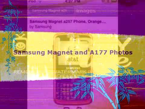 Samsung Magnet and A177 Photos