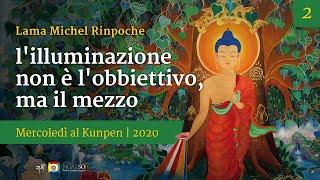 I mercoledì al Kunpen con Lama Michel Rinpoche 2020