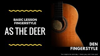 As the deer-Basic Fingerstyle by Den