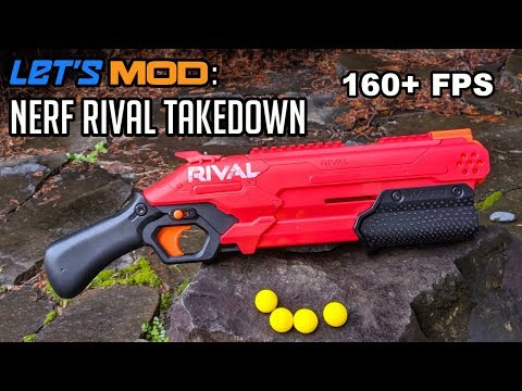 Let's MOD: NERF Rival Takedown (160+ FPS)   Walcom S7