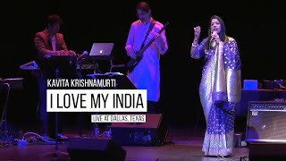 I Love My India - Pardes | Kavita Krishnamurti | (Live at Dallas, Texas)