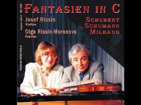 Schubert Fantasie für Violine und Klavier Josef Rissin - Olga Rissin