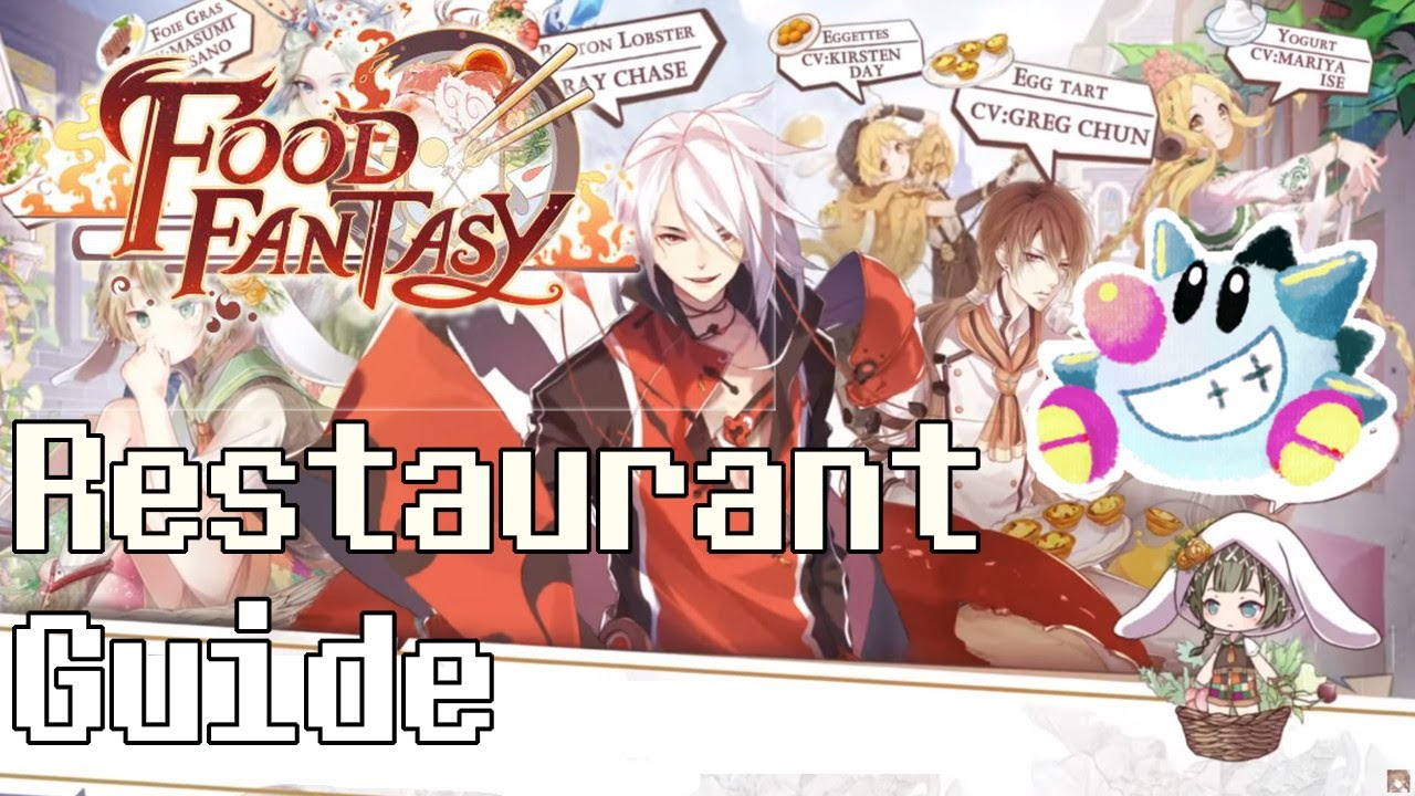 Food Fantasy Restaurant Guide How To Upgradeuse The Restaurant