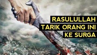 Download SEDIH!!, INILAH SOSOK YANG DIDATANGI RASULULLAH DI NERAKA DAN DITARIK MASUK SURGA