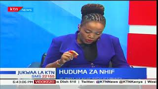 Jukwaa la KTN: Huduma za NHIF 13/12/2017