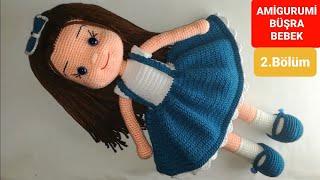 Amigurumi Büşra Bebek Yapımı - Gövde Yapılışı 2/7 (Gül Hanım)