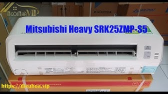 Điều hòa Mitsubishi Heavy SRK25ZMP-S5 2 chiều 9000BTU Inverter - Alone - Alan Walker