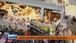 Gempa 5,6 SR Guncang Medan, Warga Panik | KOMPASTV