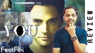 You (2018) Season 1 Netflix Crime, Drama, Thriller Tv Series Review In Hindi | FeatFlix
