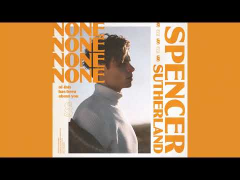 Spencer Sutherland - It May Sound Strange (Audio)