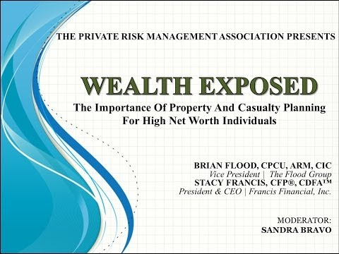 The Importance of Property & Casualty Insurance for High Net Worth Individuals