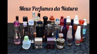 TODOS os meus perfumes da Natura