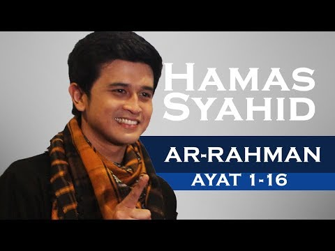 Download Lagu QS Ar-rahman 1-16 by Hamash Syahid