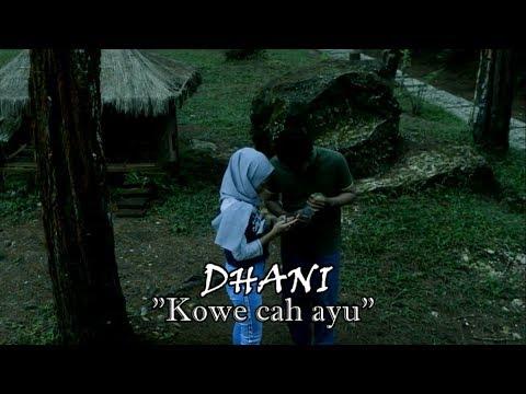 DHANI - Kowe Cah Ayu (Official Video Lirik)