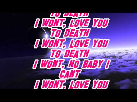 Claude Kelly - Love You To Death - Lyrics