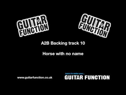 Guitar Function Horse with no name Slow style backing track