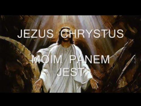 JEZUS  CHRYSTUS MOIM PANEM JEST  - KARAOKE.wmv