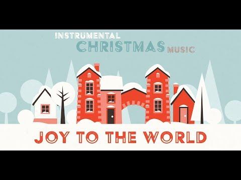 Joy To The World - Orchestral Christmas Music - Popular Christmas Songs for Babies