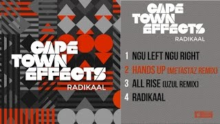 Cape Town Effects - Radikaal - #2 Hands Up (Metastaz remix)