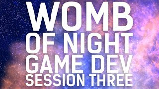 Gambar cover Game Development // Womb of Night // Session 03, Part 01