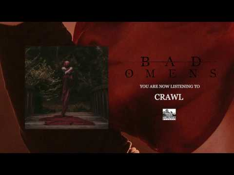 BAD OMENS - Crawl