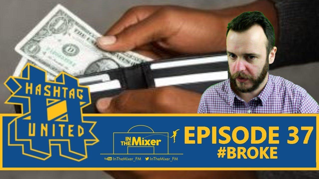 Hashtag United FM19 - Episode 37 #Broke