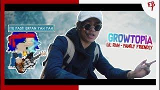 GROWTOPIA - FAMILY FRIENDLY (LIL PAN/ERPAN1140) Video