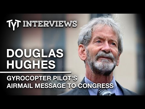 Can High-Flying Gyrocopter Pilot Douglas Hughes Get Money Out Of Politics? (Interview w/ Cenk Uygur)
