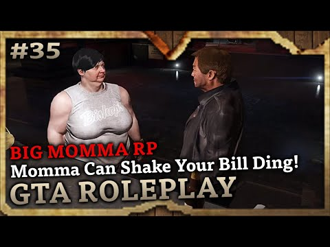 Momma Can Shake Your Bill Ding! [BIG MOMMA RP] (GTA Role Play Highlights #35)