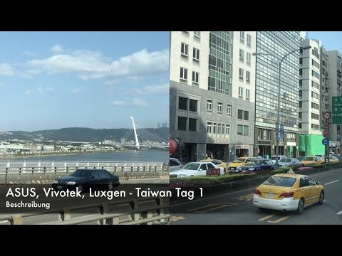 ASUS, Vivotek, Luxgen - Taiwan Tag 1