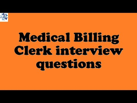 Medical Billing Clerk interview questions