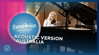 Kate Miller-Heidke - Zero Gravity - Australia 🇦🇺 - Acoustic version - Eurovision 2019
